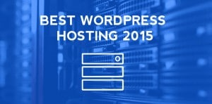 Best WordPress Hosting 2015