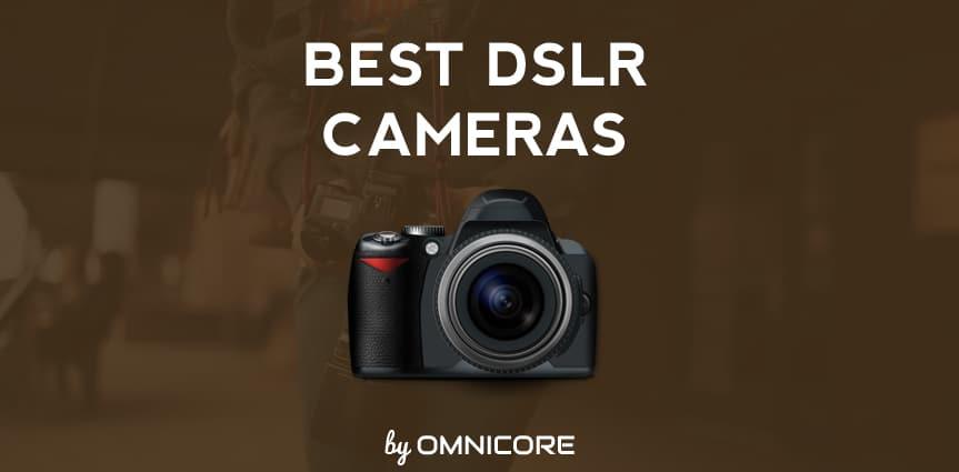 Best DSLR Cameras 2015