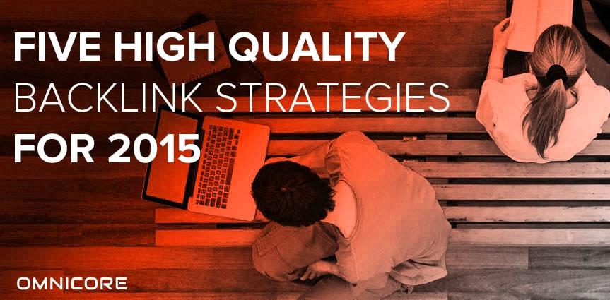 High Quality Backlink Strategies