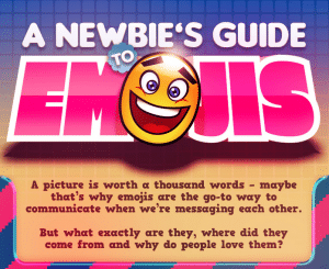 The Newbies Guide to Emojis