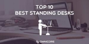Top 10 Best Standing Desks