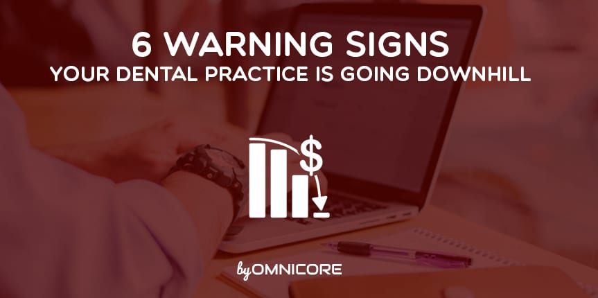 Warning Signs for Dental Practice