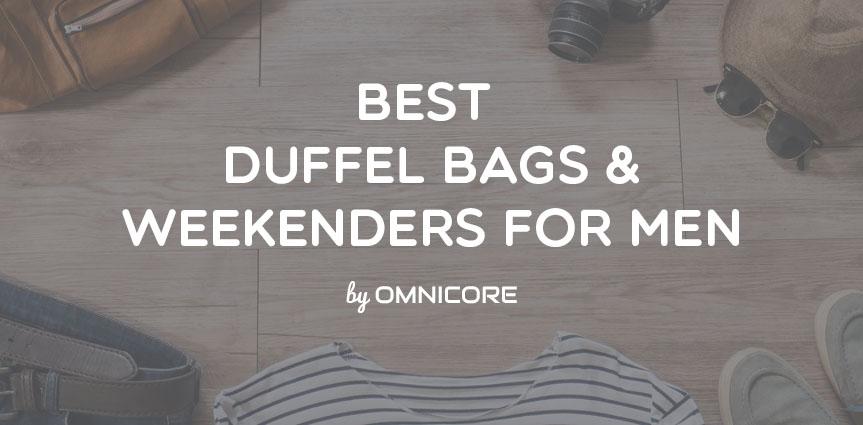 Best Duffel Bags & Weekenders