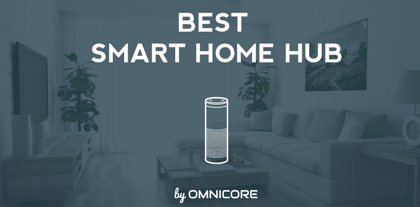 Image result for Best Smart Home Hubs of 2017