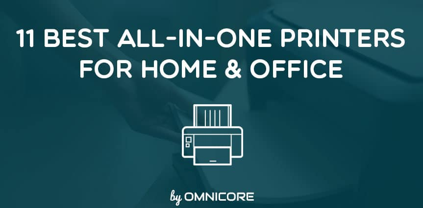11 Best AllinOne Printers AIO for Home Office in 2018