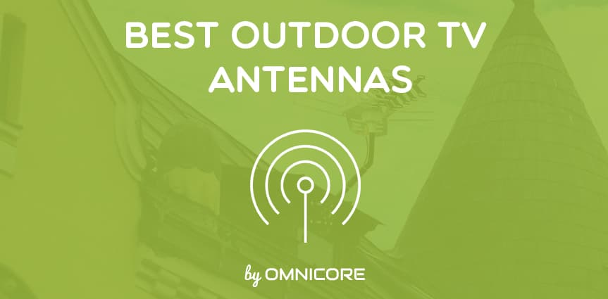 The 10 Best Outdoor TV Antennas in 2019 [4K, UHD] by Omnicore