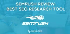 Semrush Review: Best SEO Tool