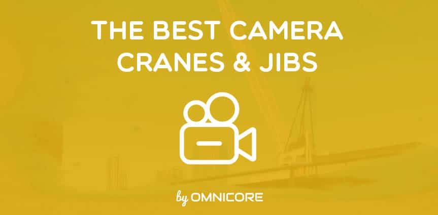 Best Camera Crane and Jib