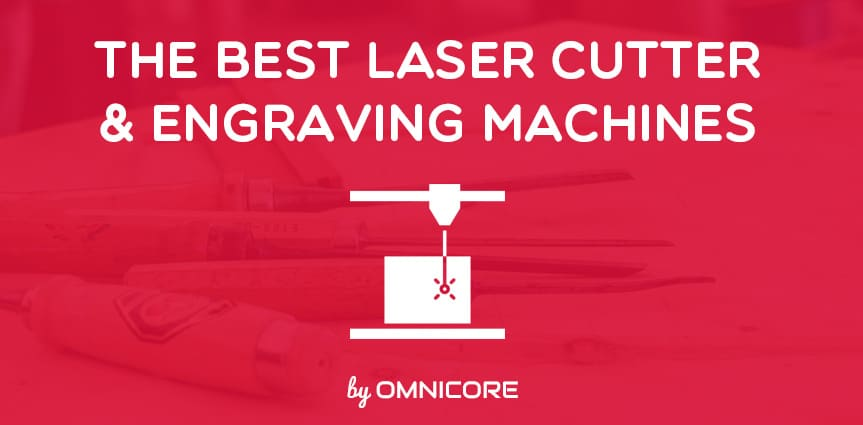 12 Best Laser Cutter Engraving Machines in 2019 [For DIY
