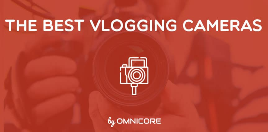 The Best Vlogging Cameras Thumbnail