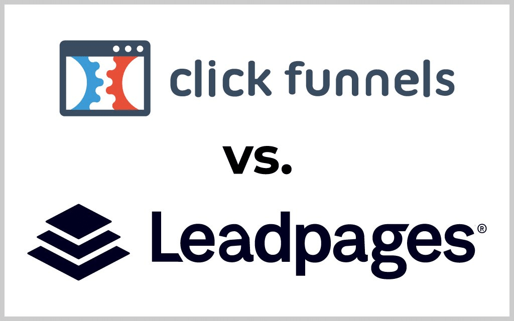 Click Funnels vs Leadpages