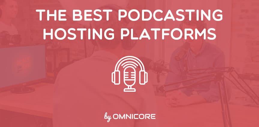 Best Podcast Hosting Platforms Featured Image