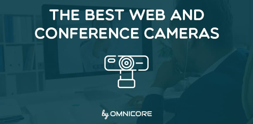 Best Web and Conference Cameras Featured Image