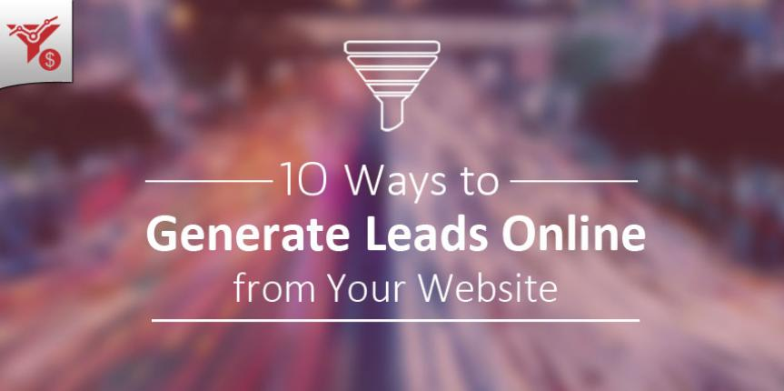 10 Ways to Capture and Generate Leads Online from Website