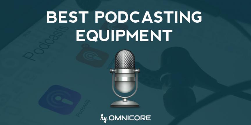 The Best Podcast Equipment for Professional Podcast Studio Setup