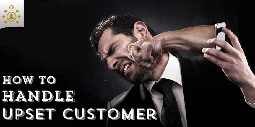 How to Handle an Upset Customer and Keep Your Reputation Intact