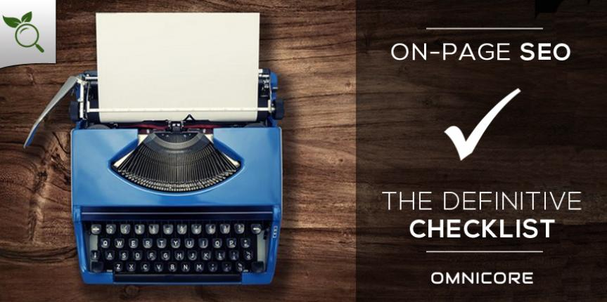 On Page SEO: The Defintive Checklist (16 Steps to a Perfectly Optimized Page)