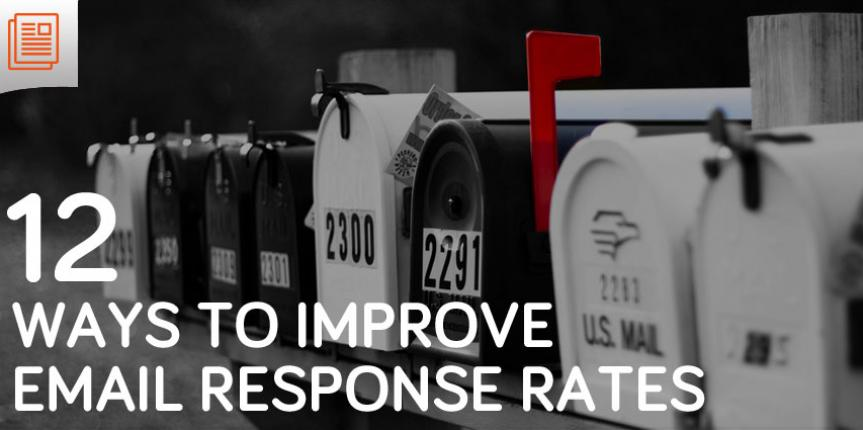 12 Ways to Improve Email Open and Response Rates