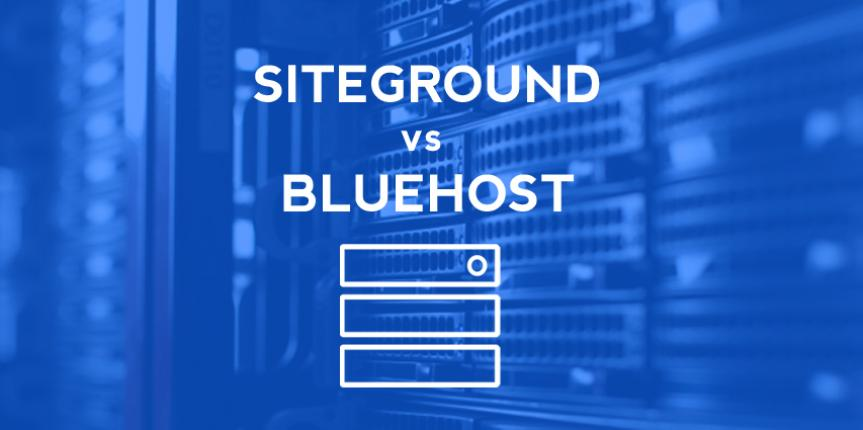 Siteground vs Bluehost – Which one is Right for your business?