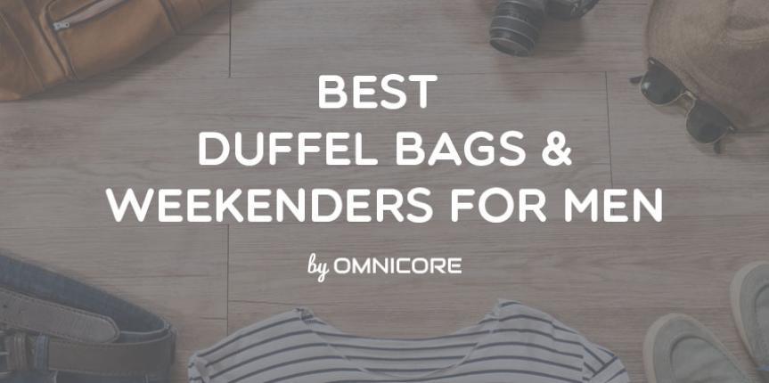 Top 10 Best Duffel Bags & Weekenders