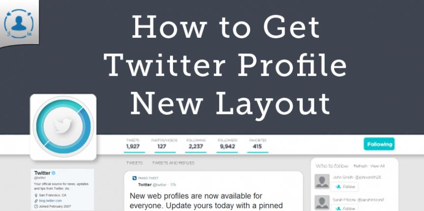 How to get Twitter New Profile Design Layout 2014