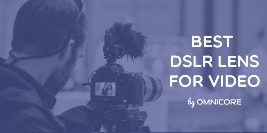 The 10 Best DSLR Lens for Shooting Video with Canon, Nikon or Sony in 2015 (with Video Examples)