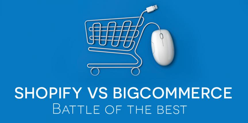 Best eCommerce Platform: Shopify vs. Bigcommerce