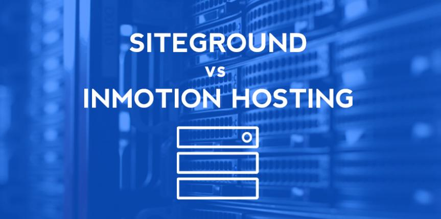 Siteground vs InMotion Hosting – Which one is Better?