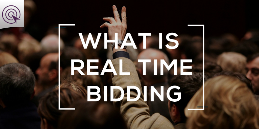 What is Real Time Bidding? How Does it work and Why you Need it in your PPC Campaigns?