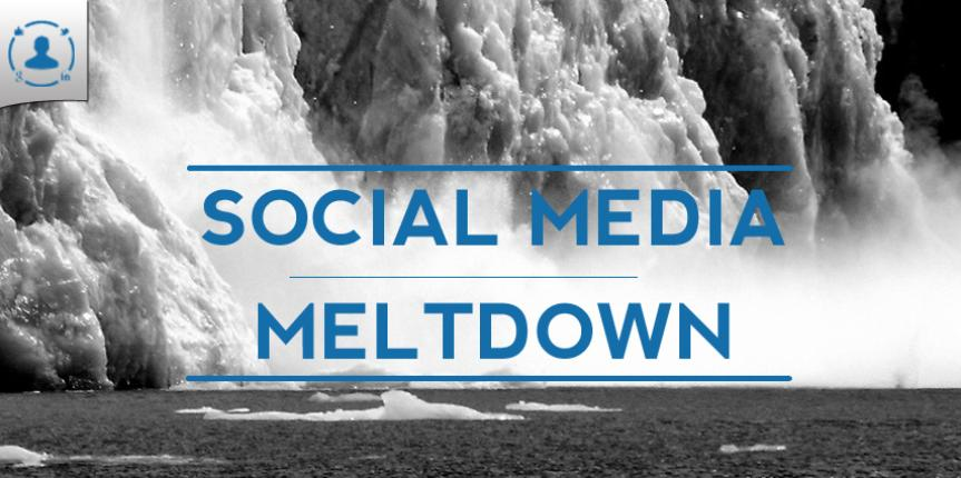 Social Media Meltdown – Key Takeaways for Small Businesses